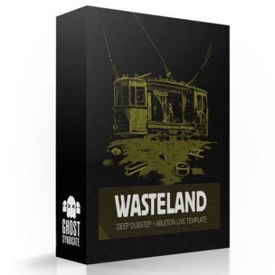 Wasteland, Ableton Live Template, Deep Dubstep, Ghost Syndicate, Sample Pack, Samples, 24bit WAV