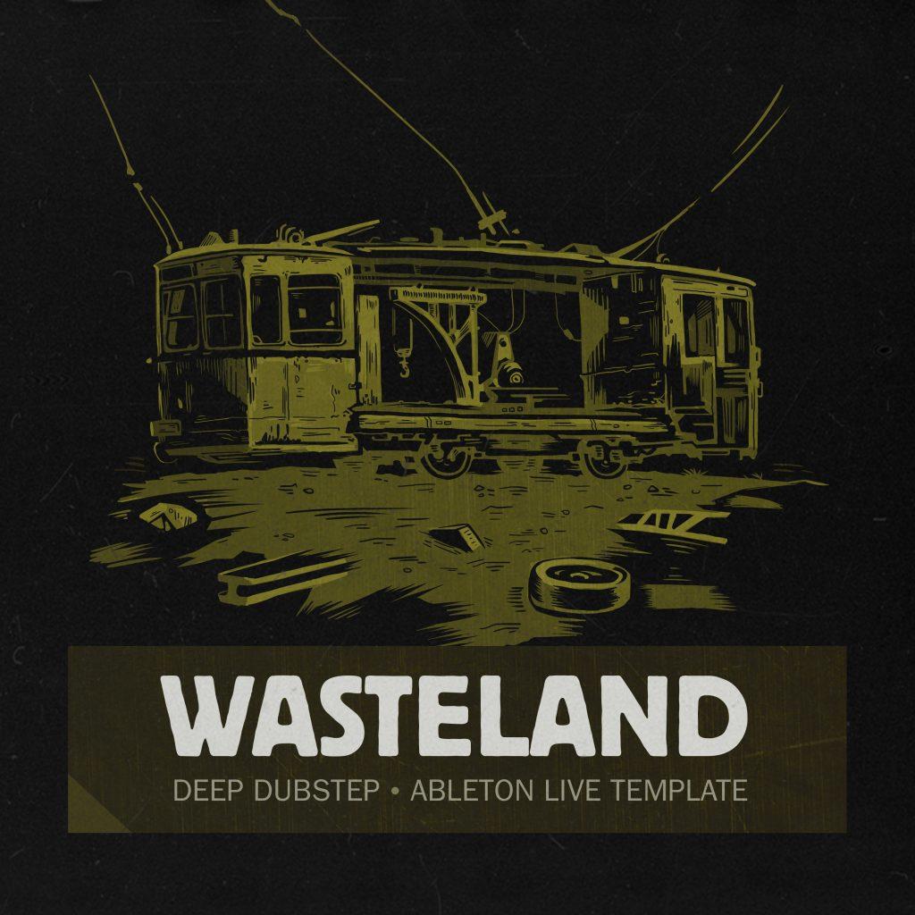 Ghost Syndicate, Wasteland, Ableton Template, Deep Dubstep, Sample Pack