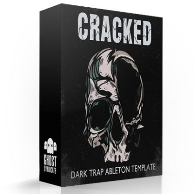 Cracked, Ableton Live Template, Samples, Loops, One Shots, Trap, Ghost Syndicate