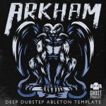 Arkham, Deep Dubstep Ableton Live Template, Ghost Syndicate, 24bit WAV Loops & One Shots