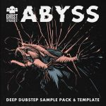 Abyss, Sample Pack, Ableton Live Template, Samples, Loops, One Shots, Dubstep, Ghost Syndicate