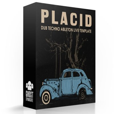 Placid, Ableton Live Template, Samples, Loops, One Shots, Dub Techno, Techno, Ghost Syndicate