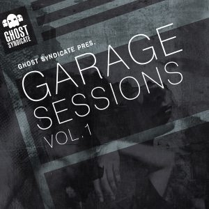 Ghost Syndicate Garage Sessions Vol.1 Sample Pack