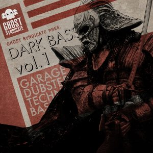Dark Bass Vol.1, Deep Dubstep, Beats, Techno, Grime, House, Ghost Syndicate, Sample Pack, Samples, 24bit WAV