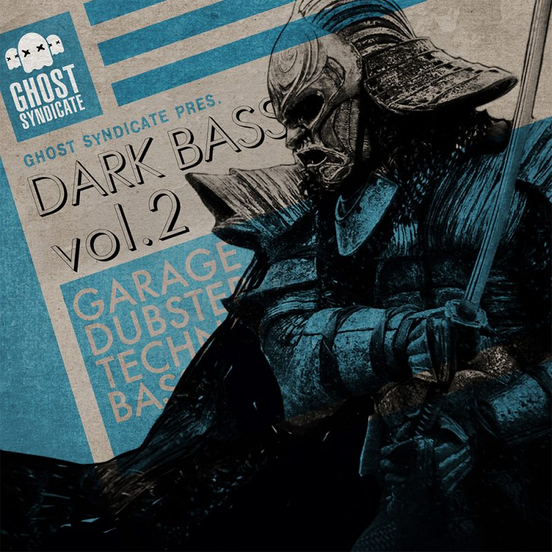 Dark Bass Vol.2, Grime, Deep Dubstep, Techno, House, Bass, Grime, Ghost Syndicate, Sample Pack, Samples, 24bit WAV