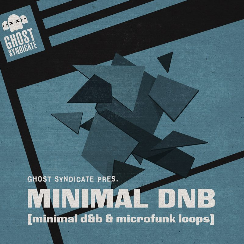 Minimal DNB, Drum & Bass, Ghost Syndicate, Sample Pack, Samples, 24bit WAV