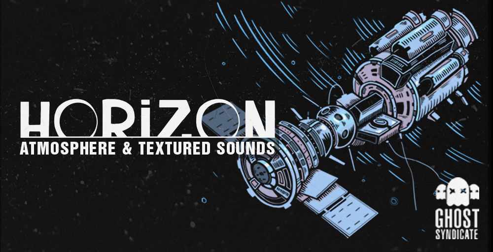 Horizon, Ghost Syndicate, Sample Pack, Loops
