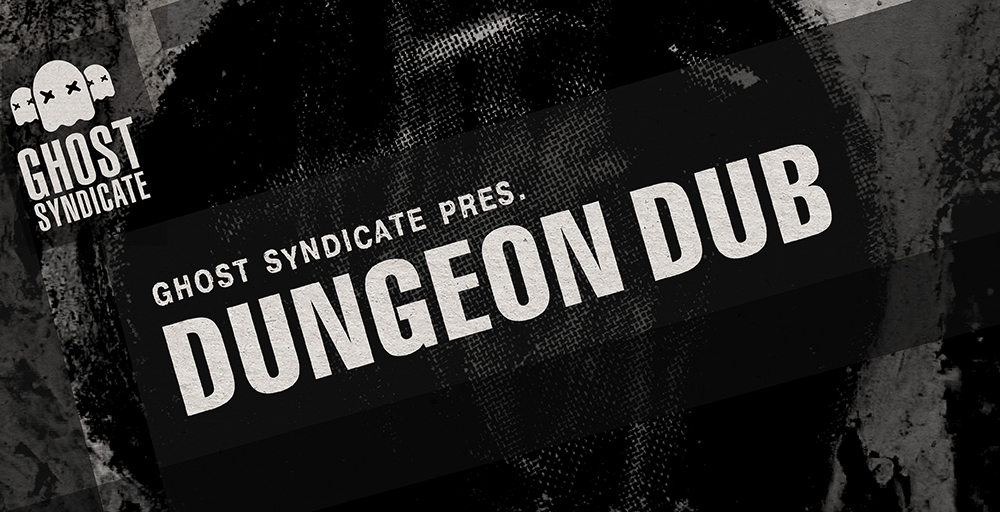 Dungeon Dub, Deep Dubstep, Ghost Syndicate, Sample Pack, Samples, 24bit WAV