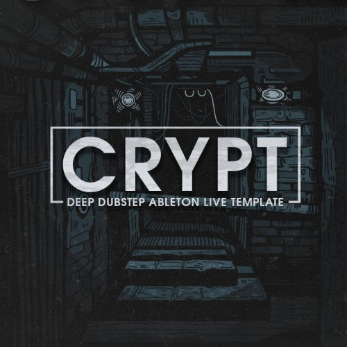 Crypt, Ableton Live Template, Deep Dubstep, Ghost Syndicate, Sample Pack, Samples, 24bit WAV