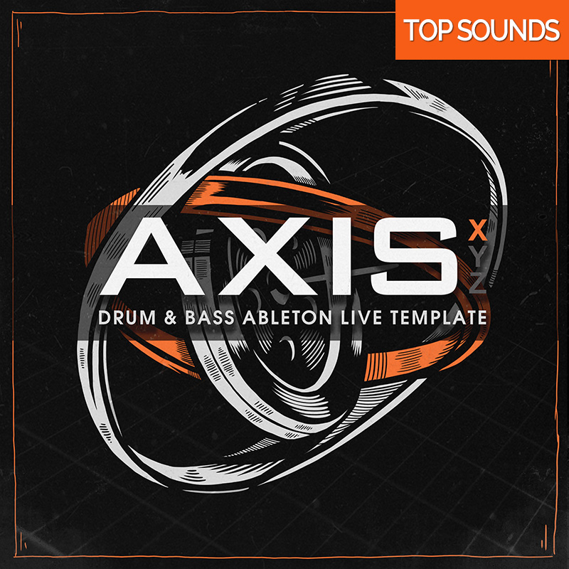 Axis X, Ableton Live Template, Samples, Loops, One Shots, Drum and bass, Ghost Syndicate