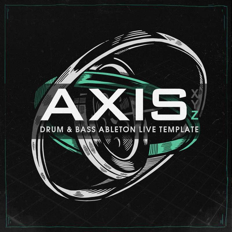 Axis Z, Ableton Live Template, Samples, Loops, One Shots, Drum and bass, Ghost Syndicate
