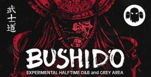 Bushido, Drum & Bass, Halftime, Halfstep, D&B, Sample Pack