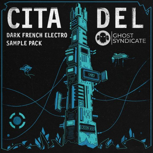 Citadel, Dark French Electro Sample Pack