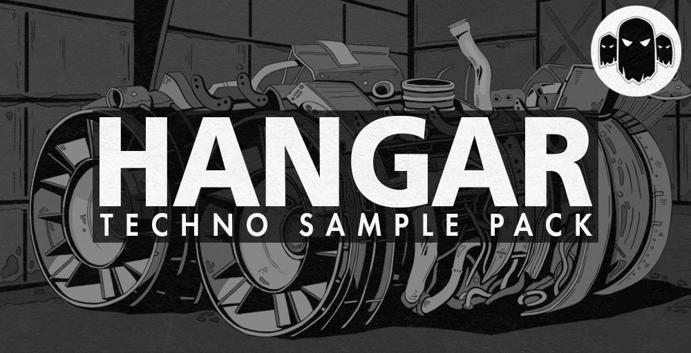 Hangar - Techno Sample Pack