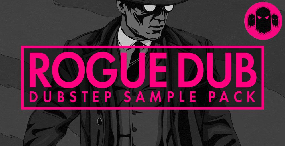 Rogue Dub - Dubstep Sample Pack