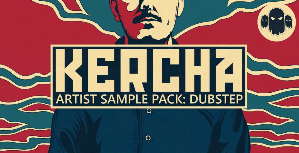 Kercha Dubstep Sample Pack