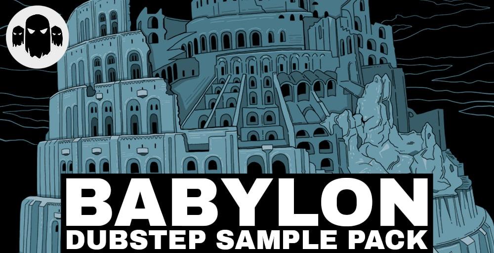 Babylon - Dubstep Sample Pack