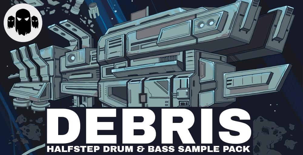 Debris - Halfstep Drum & Bass Sample Pack