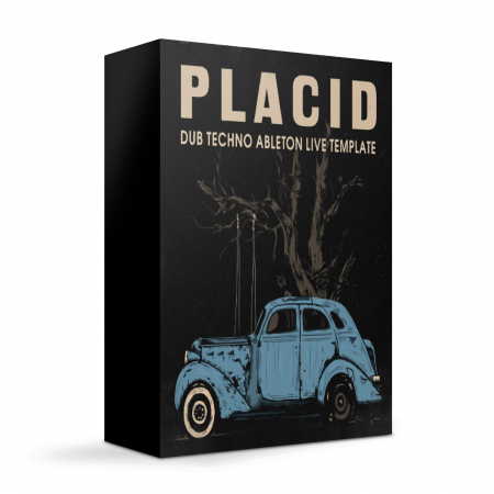 Placid - Dub Techno Ableton Live Template