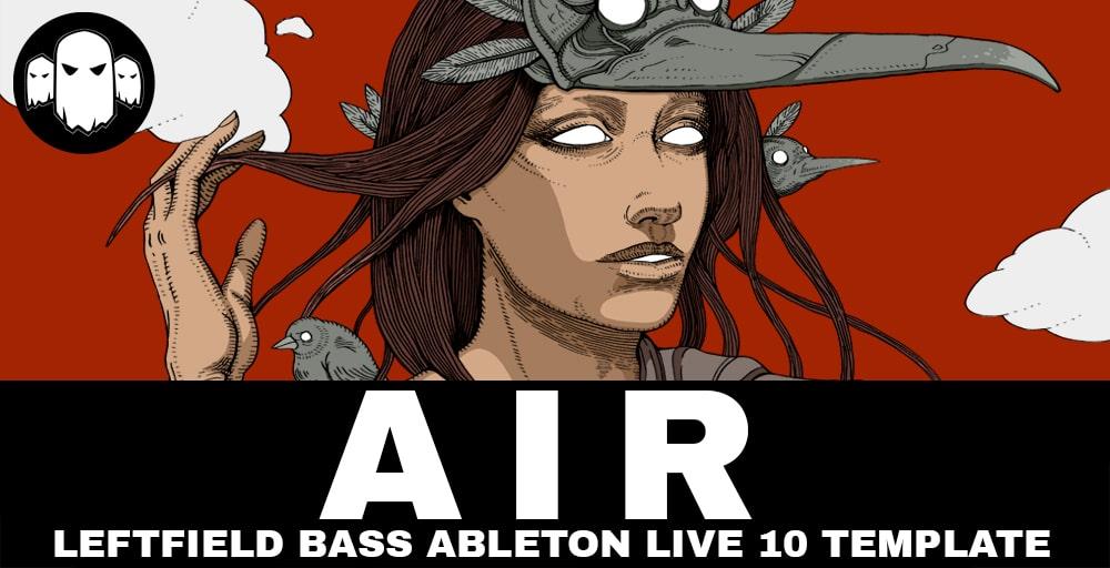 AIR - Bass Music Ableton Live Template
