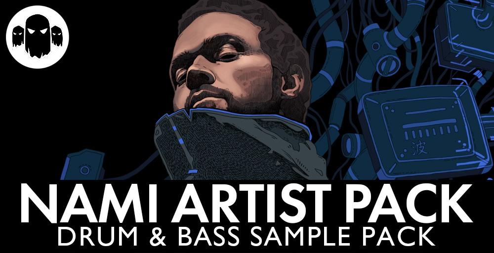 Nami Artist Pack - Drum & Bass Sample Pack