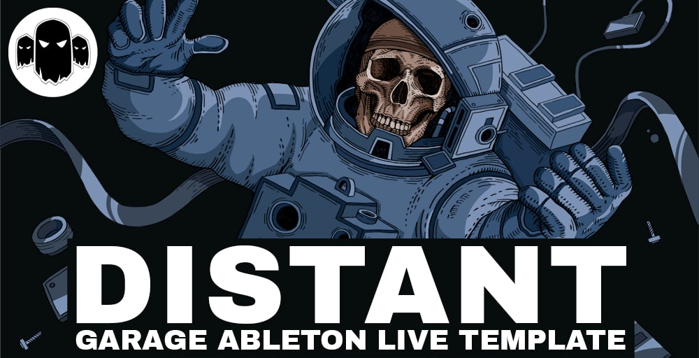 Distant - Garage Ableton Live Template