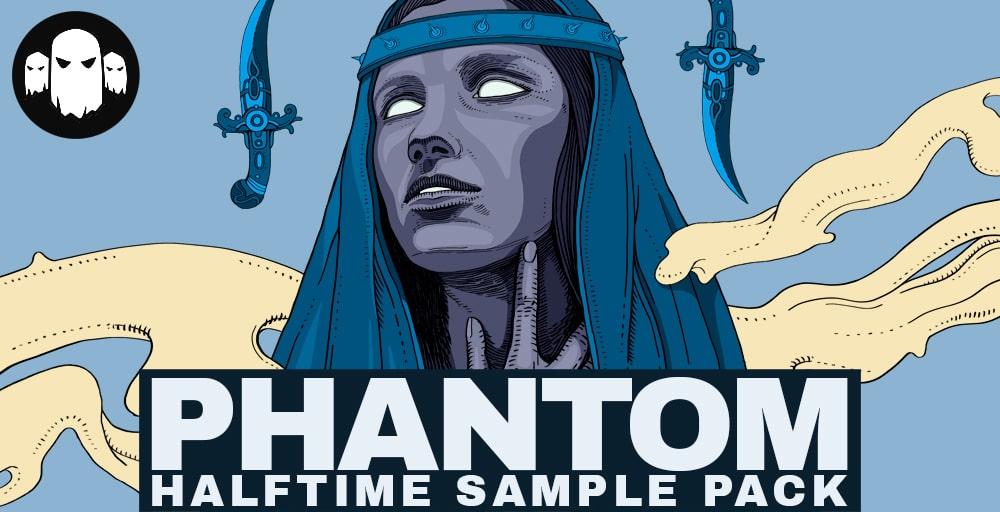 Phantom - Halftime Sample Pack